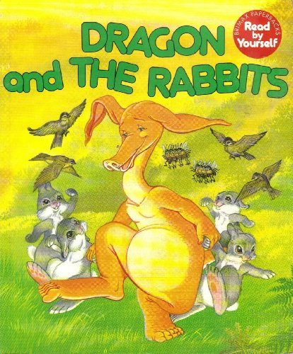 Dragon and the Rabbits (Brimax paperbacks read by yourself) By Lucy Kincaid