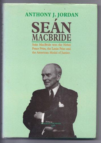 Sean McBride By Anthony J. Jordan