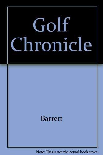 Golf Chronicle by Barrett