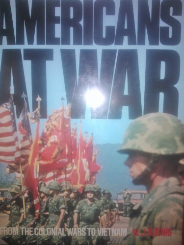 Americans at War By William John Koenig