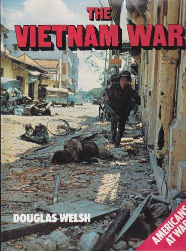Vietnam War By Douglas Welsh