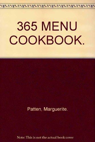 365 MENU COOKBOOK. By Marguerite. Patten