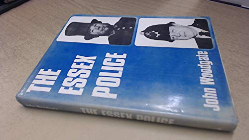 The Essex Police By John Woodgate