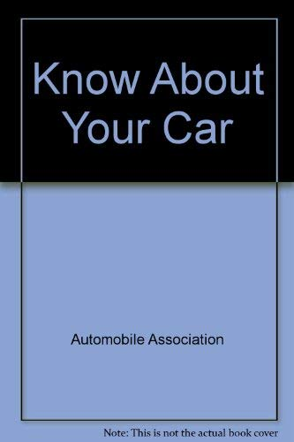 Know About Your Car By Automobile Association