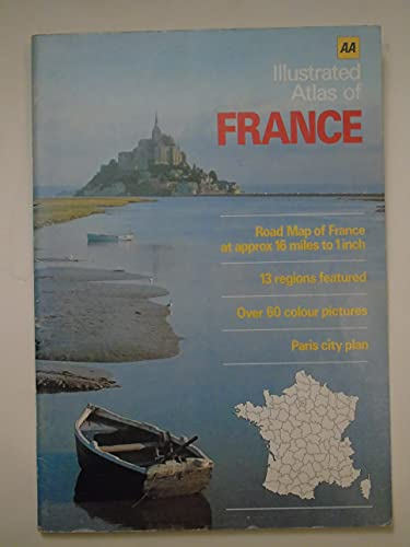 Illustrated Atlas of France by Automobile Association