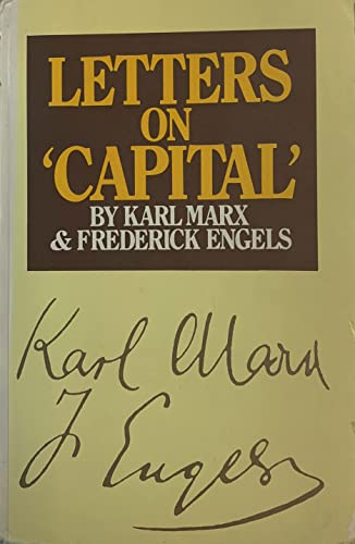 """Letters on """"Capital"""" By Karl Marx"""