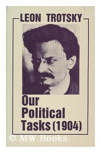 Our Political Tasks By L. Trotskii