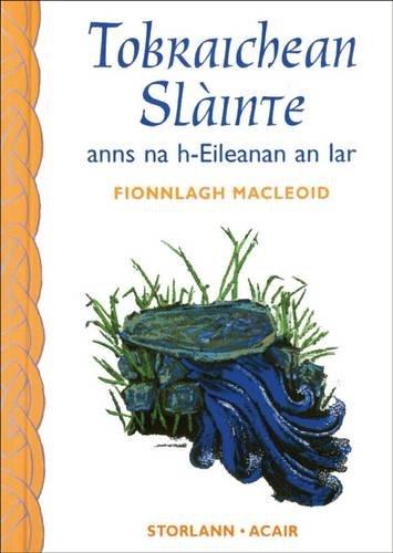 Tobraichean Slainte By Fionnlagh MacLeoid