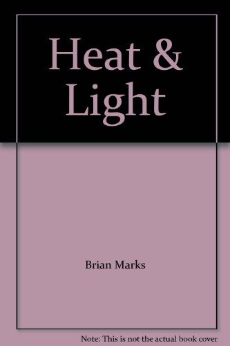 Heat and Light: Practical Guide to Energy Conservation in Church Buildings by Brian Marks
