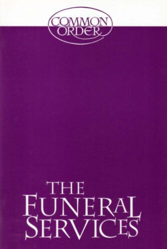 Funeral Services By Church of Scotland Panel on Worship