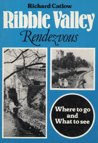 Ribble Valley Rendezvous By Richard Catlow