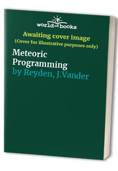 Meteoric Programming by J.Vander Reyden