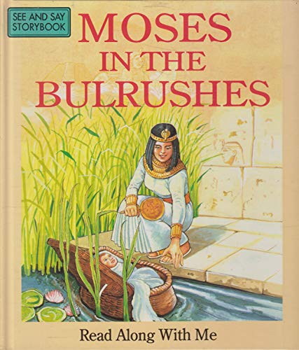 Moses in the Bulrushes By Jane Carruth