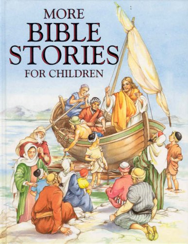 More Bible Stories for Children By Jane Carruth