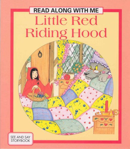 Little Red Riding Hood (Read Along with Me) Illustrated by Suzy-Jane Tanner