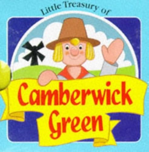 "Little Treasury of ""Camberwick Green"" (Little Treasuries) By Peter Adby"