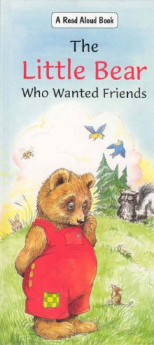 The Little Bear Who Wanted Friends by