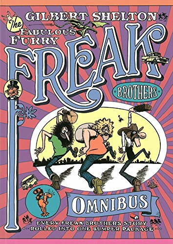 The Freak Brothers Omnibus By Gilbert Shelton
