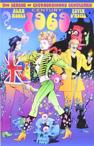 League Of Extraordinary Gentlemen: Century 1969 By Alan Moore