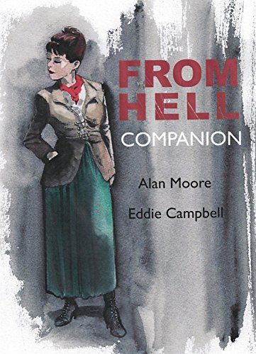 The From Hell Companion By Alan Moore