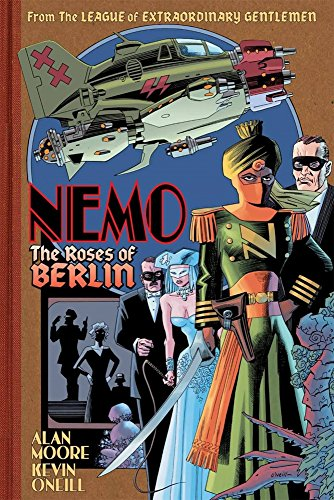 Nemo: Roses Of Berlin By Alan Moore