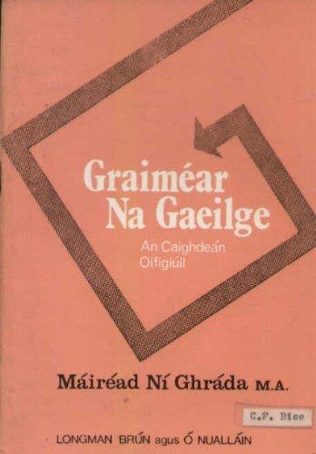 GRAIMEAR NA GAEILGE By Mirad N Ghrda
