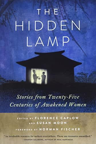The Hidden Lamp By Zenshin Florence Caplow