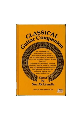 Classical guitar companion (A Guitar magazine project) By Sue McCreadie