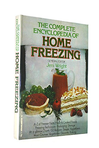 The Complete Encyclopedia of Home Freezing by Unknown Author