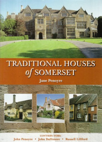 Traditional Houses of Somerset By Jane Penoyre