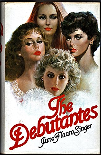 The Debutantes By June Flaum Singer