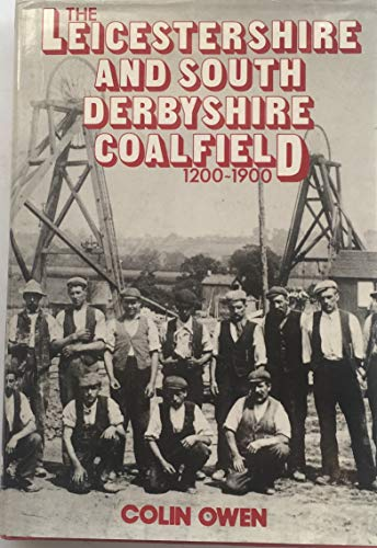 Leicester and South Derbyshire Coalfield By C. Owen