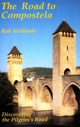 Road to Compostela by Robin Neillands