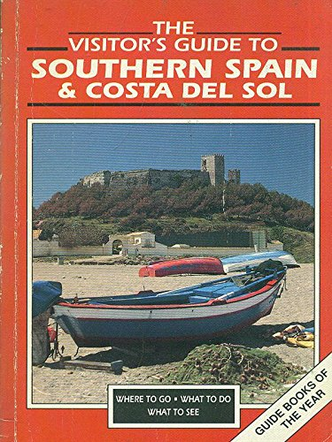 The Visitor's Guide Southern Spain and Costa del Sol by Barbara Mandell
