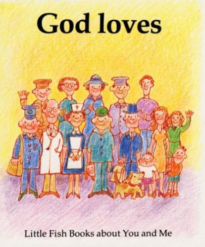 God Loves By Gordon Stowell