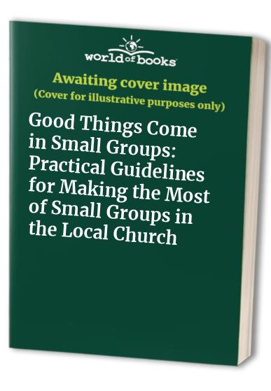 Good Things Come in Small Groups By Roy Pointer