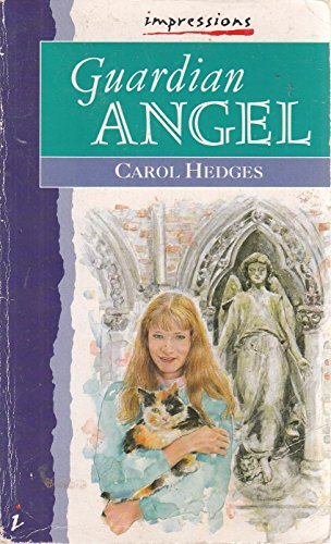 Guardian Angel (Impressions) by Carol Hedges