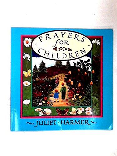 Prayers for Children By Juliet Harmer