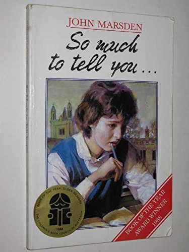 so much to tell you by john marsden 3 essay
