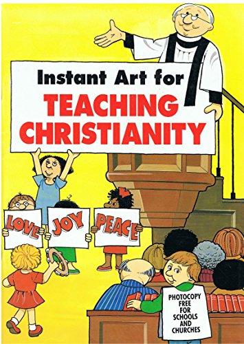 Instant Art for Teaching Christianity By Helen Thacker