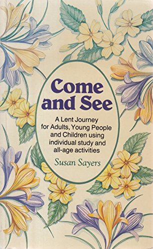 Come and See By Susan Sayers