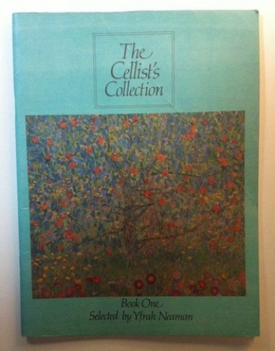 The Cellist's Collection By Yfrah Neaman