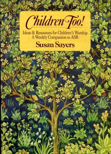 Children Too! By Susan Sayers