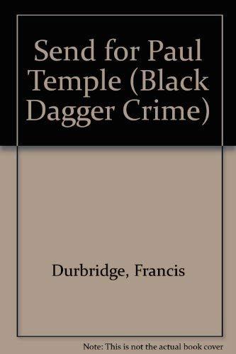 Send for Paul Temple By Francis Durbridge