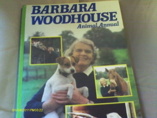 Woodhouse, Barbara, Animal Annual By Beryl Johnstone