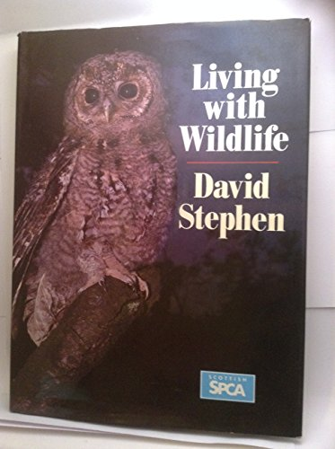 Living with Wild Life By David Stephen
