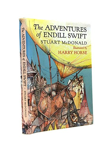 The Adventures of Endill Swift By Stuart McDonald