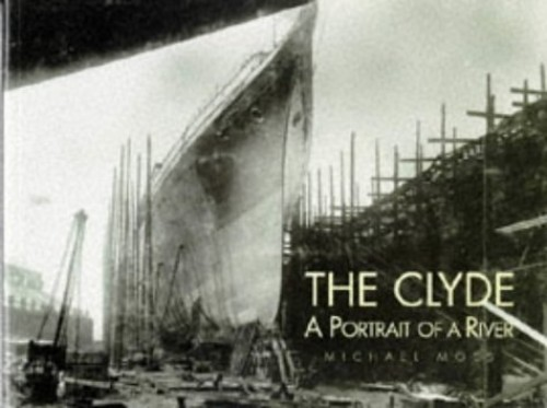 The Clyde By Michael S. Moss