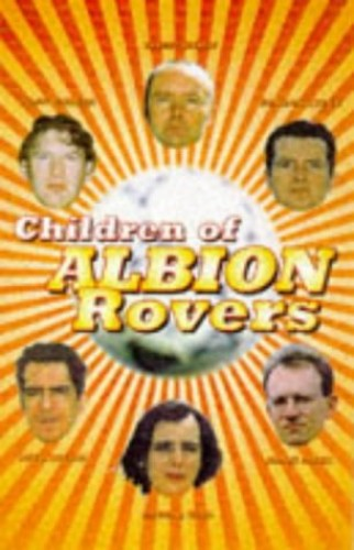 Children of Albion Rovers by Irvine Welsh