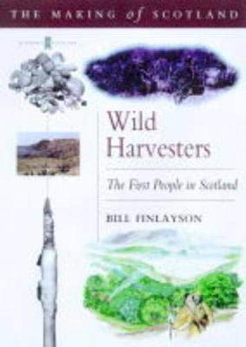 Wild Harvesters By Bill Finlayson